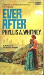 Ever After - Phyllis A. Whitney
