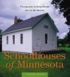 Schoolhouses of Minnesota - Doug Ohman, Doug Ohman
