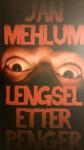 Lengsel etter penger - Jan Mehlum