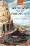 Set Theory and Its Philosophy: A Critical Introduction - Michael Potter