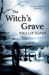The Witch's Grave - Phillip DePoy