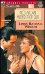 No More Mister Nice Guy - Linda Randall Wisdom