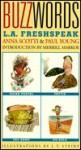 Buzzwords: L.A. Freshspeak - Anna Scotti, Paul Young