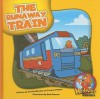 The Runaway Train - Cecilia Minden, Bob Ostrom