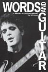 Words and Guitar: A History of Lou Reed's Music - Bill Brown