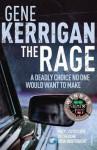 The Rage. Gene Kerrigan - Gene Kerrigan