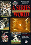The Official Book of the 1992 World Series: A Series for the World (Official Book of the World Series.) - W.P. Kinsella, Furman Bisher, Dave Perkins