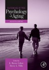 Handbook of the Psychology of Aging - K. Warner Schaie, Sherry L. Willis