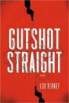 Gutshot Straight - Lou Berney