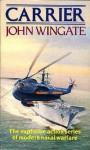 Carrier - John Wingate, Anne Weale