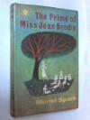 The Prime Of Miss Jean Brodie - Muriel Spark