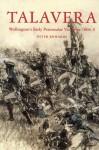 Talavera: Wellington's Early Peninsula Victories 1808-9 - Peter Edwards