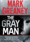 The Gray Man - Mark Greaney