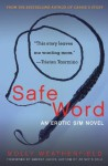 Safe Word: A Novel - Molly Weatherfield, Anneke Jacob