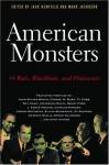 American Monsters: 44 Rats, Blackhats, and Plutocrats - Jack Newfield, Mark Jacobson