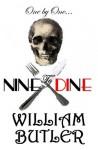 Nine to Dine - William Butler