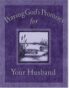 Praying God's Promises for Your Husband - Jack Countryman