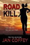 Road Kill - Jan Coffey