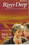 Deep In The Heart - Barbara Kaye