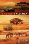 Safari Salesman - John Harrison