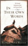 In Their Own Words: The Personal Testimonies of Men and Women of Faith - Thomas D. Elliff