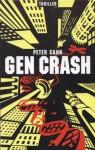 Gen Crash (German Edition) - Peter Schmidt