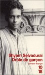 Drôle de garçon (French Edition) - Shyam Selvadurai