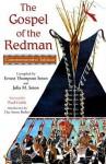 The Gospel of the Redman - Ernest Thompson Seton