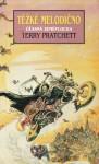 Těžké melodično (Úžasná Zeměplocha, #16) - Terry Pratchett