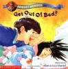 Get Out Of Bed! - Robert Munsch, Alan Daniel, Lea Daniel, Alan & Lea Daniel