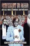 Chivalry Is Dead - Bennie Newsome, Tom Yde, T.W. Brown