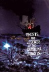Ghosts and Legends of the Carolina Coasts - Terrance Zepke
