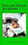 Rocks and Minerals of California (Rock Collecting) - Vinson Brown, James Stark, David Allan