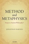 Method and Metaphysics: Essays in Ancient Philosophy I - Jonathan Barnes, Maddalena Bonelli