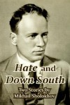 Hate and Down South: Two Stories - Mikhail Sholokhov
