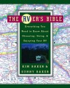 The RVer's Bible: Everything You Need to Know About Choosing, Using, & Enjoying Your RV - Kim Baker, Sunny Baker