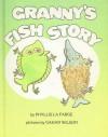 Granny's Fish Story - Phyllis La Farge