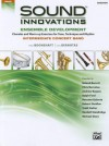 Sound Innovations Ensemble Development: Bassoon: Chorales and Warm-Up Exercises for Tone, Techinique and Rhythm: Intermediate Concert Band - Alfred Publishing Company Inc., Peter Boonshaft, Chris Bernotas