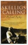 Skelligs Calling - Michael Kirby, Jane Urquhart