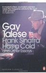 Frank Sinatra Has a Cold and Other Essays - Gay Talese