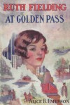 Ruth Fielding at Golden Pass Or, The Perils of an Artificial Avalanche - Alice B. Emerson