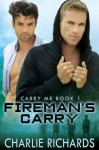 Fireman's Carry - Charlie Richards