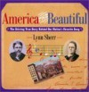 America The Beautiful The Stirring True Story Behind Our Nation's Favorite Song - Lynn Sherr