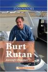 Burt Rutan: Aircraft Designer - Kris Hirschmann