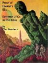 Proof of Ezekiels ETs Extreme UFOs of the Bible - Arthur Horton, Chet Dembeck