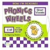 Short Vowels (Phonics Wheels) (Now I'm Reading!) - Nora Gaydos, Dave Garbot