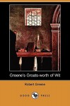 Greene's Groatsworth Of Wit: Bought With A Million Of Repentance (1592) - Robert Greene