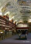 The Art of Worldly Wisdom (BLTC Press Edition) - Baltasar Gracián, Joseph Jacobs