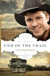 End of the Trail - Vickie McDonough