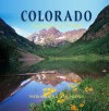 Colorado: Portrait of a State - David Muench, Marc Muench